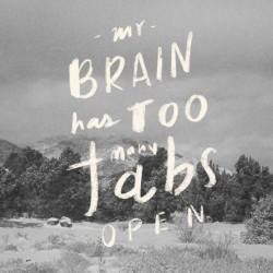 brain-too-many-tabs