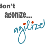 Agilizing is the new Prioritizing